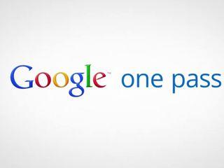 Google One Pass